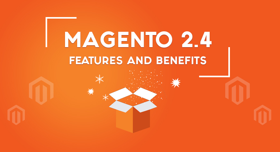 Magento 2.4 Features and Benefits