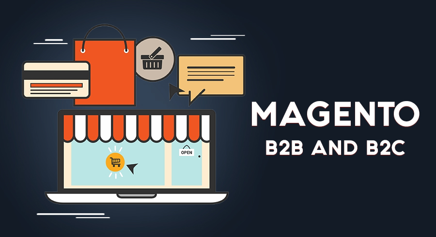 Magento for B2B and B2C
