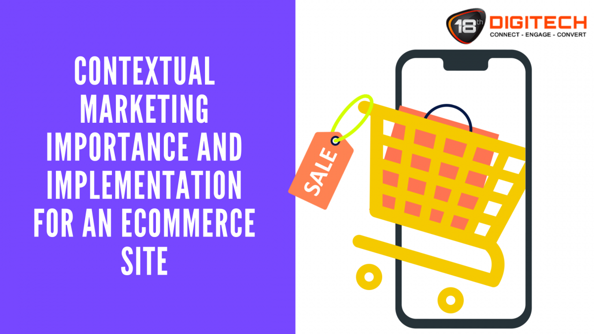 Contextual Marketing for Ecommerce Site