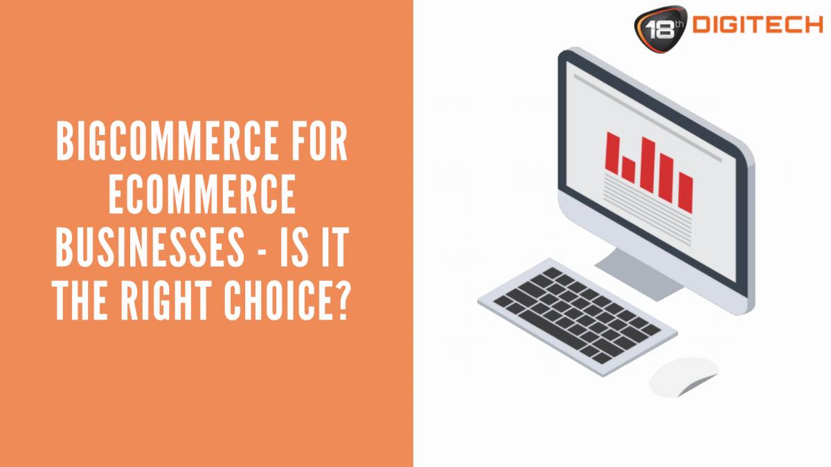 BigCommerce for eCommerce Businesses