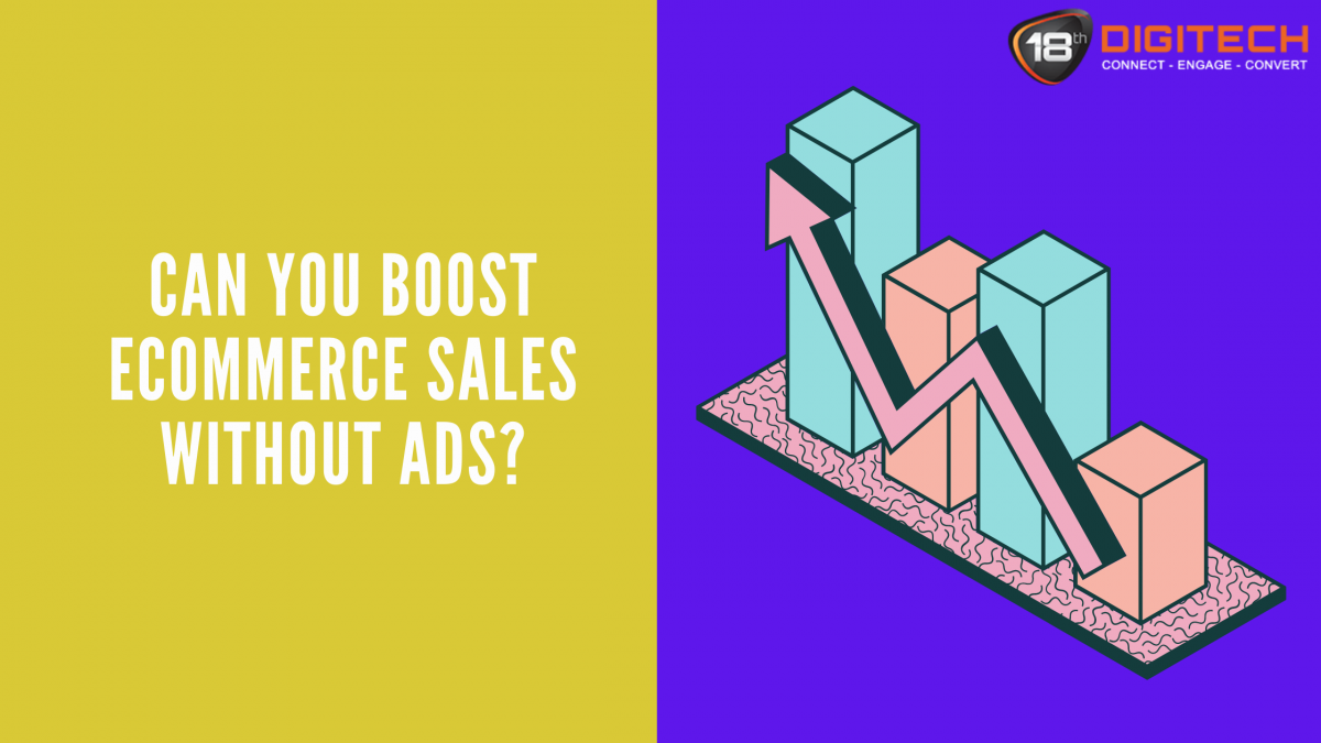 Boost Ecommerce Sales Without Ads